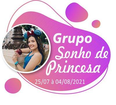 Grupo Sonho de Princesa – Disney – Julho 2021