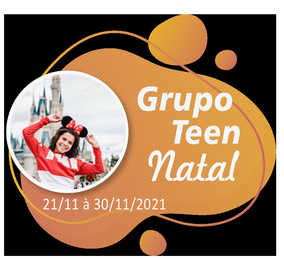 Grupo Teen Natal – Orlando – Novembro 2021