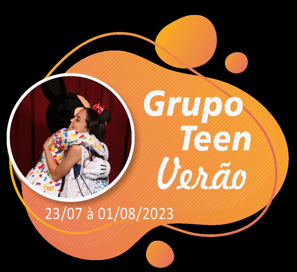 Grupo Teen Verão – Disney – Julho 2023