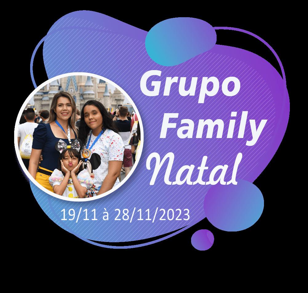 Grupo Family Natal – Orlando – Novembro 2023